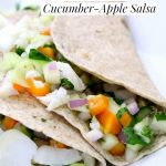 Sobeys Seafood Steamer Fish Tacos with Cucumber-Apple Salsa #JustCookTheBag